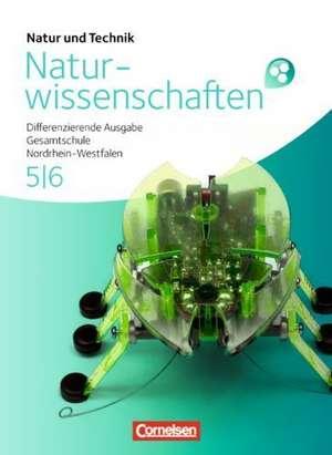 Natur und Technik 5/6. Schuelerbuch. Gesamtschule Nordrhein-Westfalen