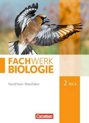 Fachwerk Biologie 02. Teil A Schuelerbuch. Nordrhein-Westfalen