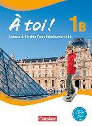 À toi! 1B Schuelerbuch