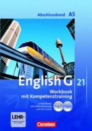 English G 21. Ausgabe A 5. Abschlussband 5-jaehrige Sekundarstufe I. Workbook mit e-Workbook und CD-Extra