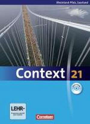 Context 21. Schuelerbuch mit CD-ROM. Rheinland-Pfalz und Saarland