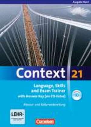 Context 21. Workbook mit Loesungsschluessel und CD-ROM. Nord (Bremen, Hamburg, Niedersachsen, Schleswig-Holstein)
