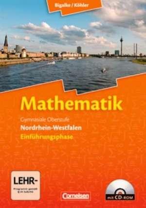 Mathematik Sekundarstufe II 10. Schuljahr. Einfuehrungsphase - Schuelerbuch mit CD-ROM. Nordrhein-Westfalen