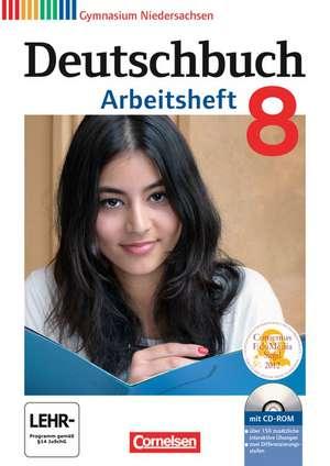 Deutschbuch Gymnasium 8. Schuljahr. Arbeitsheft mit Loesungen und UEbungs-CD-ROM. Niedersachsen