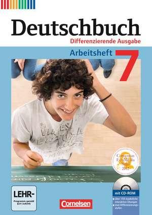 Deutschbuch 7. Schuljahr. Arbeitsheft mit Loesungen und UEbungs-CD-ROM