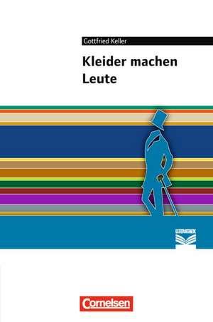 Kleider machen Leute de Gottfried Keller