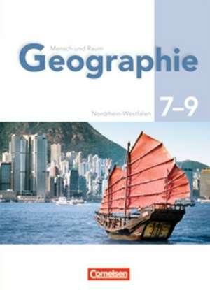 Geographie 7/9. Schuelerbuch Gymnasium Nordrhein-Westfalen. Neu