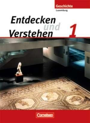Entdecken und Verstehen 01. Von den Fruehen Hochkulturen bis zum Ende des Roemischen Reiches