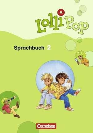 LolliPop. Sprachbuch 2. Schuljahr. Schuelerbuch