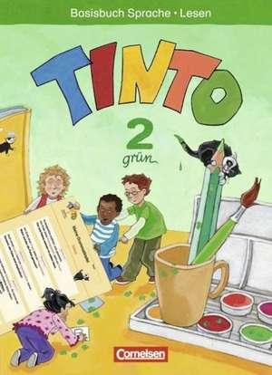 TINTO 2-4 Sprachlesebuch 2. Gruene Ausgabe 2. Schuljahr. Basisbuch Sprache und Lesen