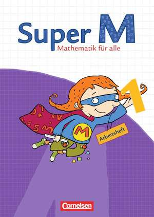 Super M 1. Schuljahr. Arbeitsheft