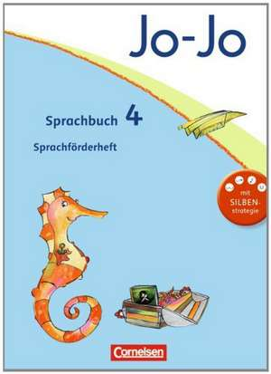 Jo-Jo Sprachbuch - Aktuelle allgemeine Ausgabe. 4. Schuljahr - Sprachfoerderheft