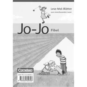 Jo-Jo Fibel - Aktuelle allgemeine Ausgabe. Lese-Mal-Blaetter