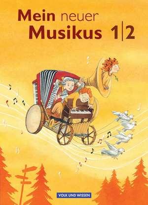 Mein neuer Musikus 1./2. Schuljahr. Schuelerbuch