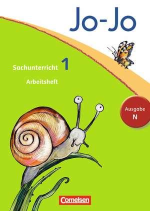 Jo-Jo Sachunterricht - Ausgabe N. 1. Schuljahr - Arbeitsheft