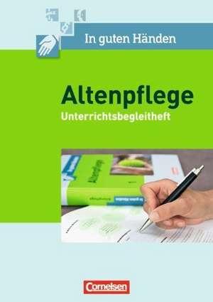 In guten Haenden - Altenpflege 1/2. Unterrichtsbegleitheft