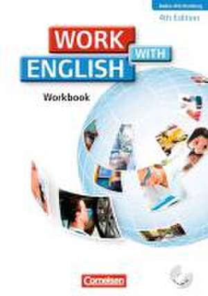 Work with English A2-B1. Workbook mit CD. Baden-Wuerttemberg