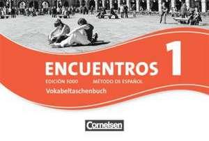 Encuentros 01. Edición 3000. Vokabeltaschenbuch