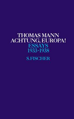 Achtung, Europa! 1933 - 1938