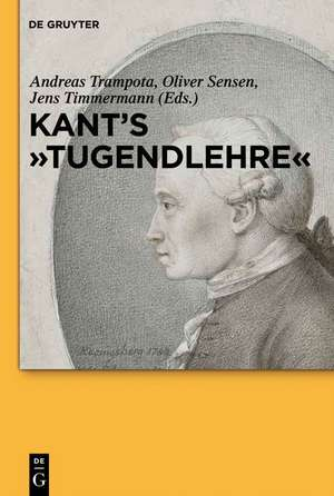"""Kant's """"Tugendlehre"""": A Comprehensive Commentary de Andreas Trampota"""