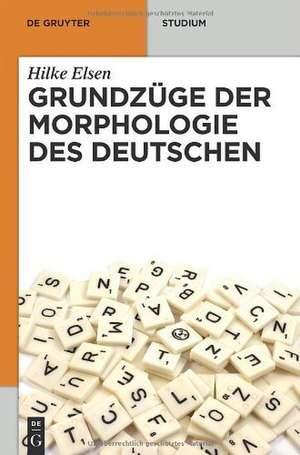 Grundzüge der Morphologie des Deutschen de Hilke Elsen