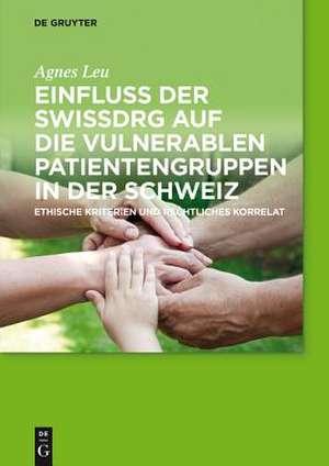 Einfluss der SwissDRG auf die vulnerablen Patientengruppen in der Schweiz