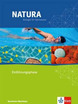 Natura - Biologie fuer Gymnasien in Nordrhein-Westfalen G8. Schuelerbuch Einfuehrungsphase - 10. Schuljahr. Neubearbeitung