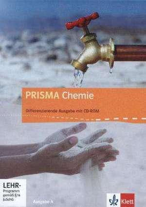 Prisma Chemie 7.-10. Schuljahr. Ausgabe A. Schuelerbuch mit Schueler-CD-ROM