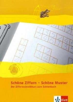 Programm mathe 2000. Schoene Ziffern - Schoene Muster. Ziffernschreibkurs. Neubearbeitung. Allgemeine Ausgabe