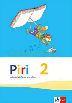 Piri Das Sprach-Lese-Buch. 3 Arbeitshefte Druckschrift 2. Schuljahr