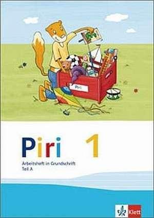 Piri Fibel. Arbeitsheft in Grundschrift