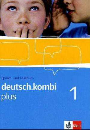 deutsch.kombi plus. Sprach- und Lesebuch fuer Nordrhein-Westfalen. Schuelerband 5. Klasse
