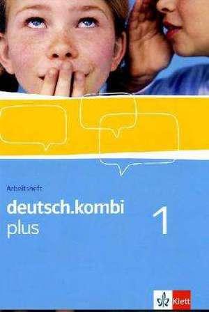 deutsch.kombi plus. Sprach- und Lesebuch fuer Nordrhein-Westfalen. Arbeitsheft 5. Klasse