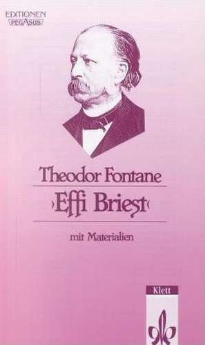 Effi Briest. Mit Materialien