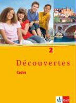 Decouvertes Cadet 2. Schuelerbuch