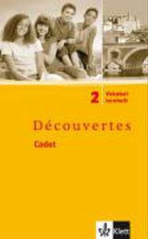 Decouvertes Cadet 2. Vokabellernheft