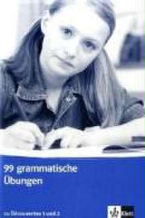 Decouvertes 1 und 2. 99 grammatische UEbungen