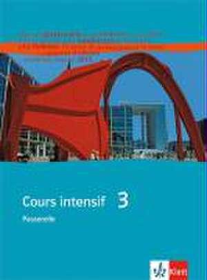 Cours intensif Neu 3. Schuelerbuch
