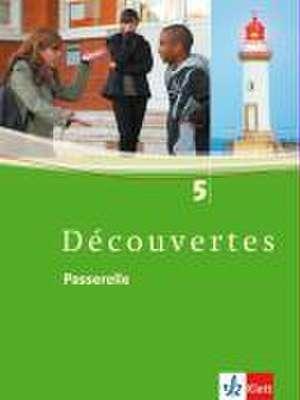 Decouvertes 5. Passerelle. Schuelerbuch