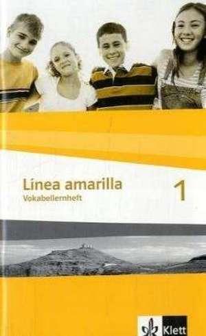 Linea amarilla 1. Vokabellernheft