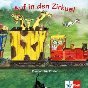 Auf in den Zirkus!: copii de la 7 ani de Maria B Beutelspacher