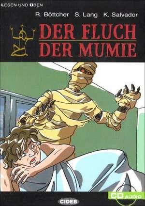 Der Fluch der Mumie: A1 de R. Böttcher