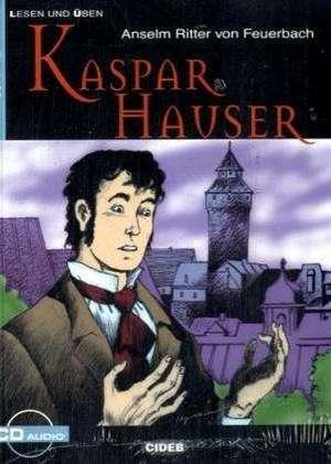 Kaspar Hauser: A2 de Anselm Ritter von Feuerbach