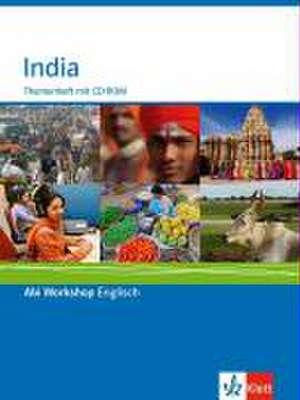 Abi Workshop. Englisch. India. Themenheft mit CD-ROM. Klasse 11/12 (G8); KLasse 12/13 (G9)