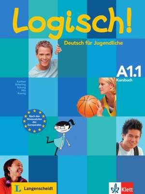 Logisch! Kursbuch A1.1 de Ute Koithan