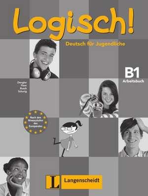 Logisch! B1 - Arbeitsbuch B1 mit 2 Audio-CDs