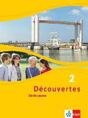 Decouvertes Serie jaune 2. Schuelerbuch