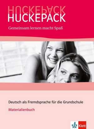 Huckepack. Gemeinsam lernen macht Spaß. Materialienbuch: de la 7-8  ani de Rotraud Cros
