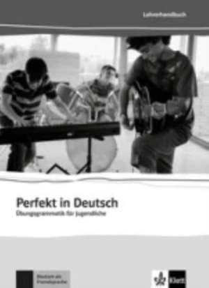 Perfekt in Deutsch. Lehrerbuch