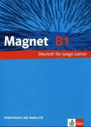 Magnet B1. Arbeitsbuch + Audio-CD